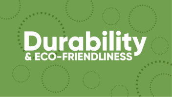 durability and eco friendliness