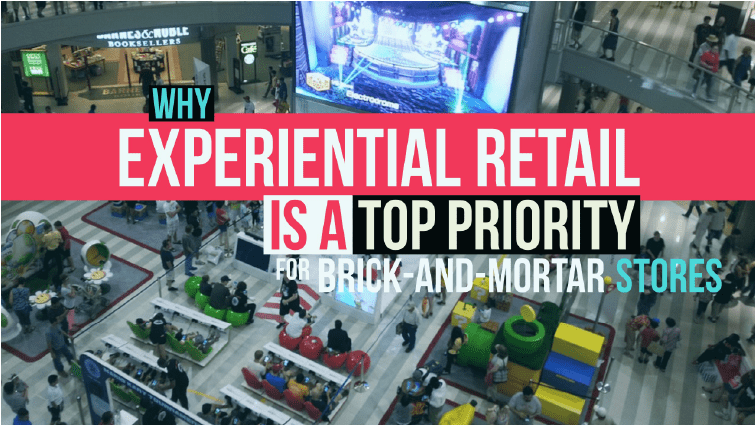 why experiential retail is a top priority for brick and mortar stores