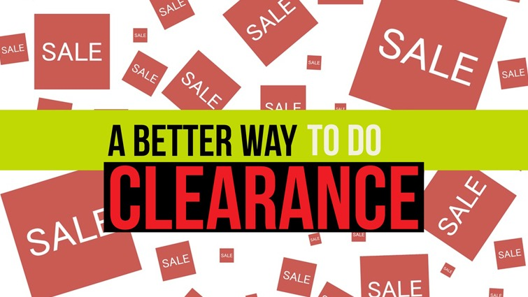 a better way to do clearance